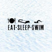 Eat, sleep, swim. Pretty much my life.