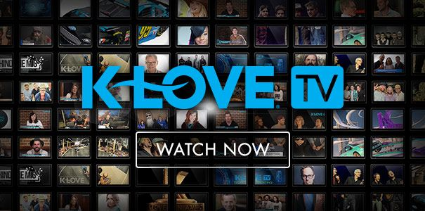 Watch K-LOVE TV Here!