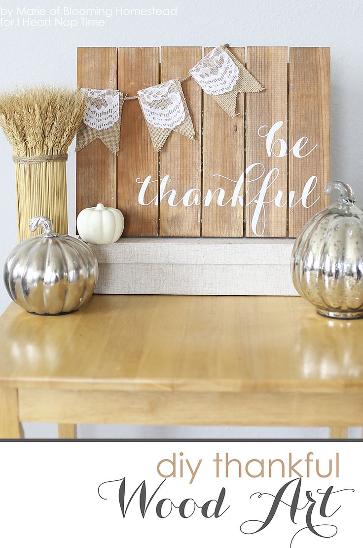 DIY Be Thankful Wood Sign on iheartnaptime.com ...perfect craft for Thanksgiving!