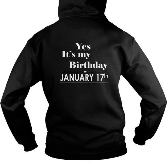 Awesome Tee Birthday January 17 SHIRT FOR WOMENS AND MEN ,BIRTHDAY, QUEENS I LOVE MY HUSBAND ,WIFE Birthday January 17-TSHIRT BIRTHDAY Birthday January 17 yes it's my birthday Shirts & Tees