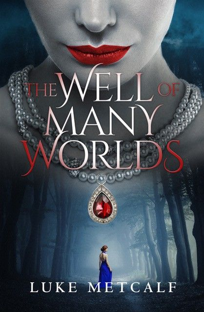 "Debut Of Paranormal Romance Book Series ""The Well of Many Worlds"