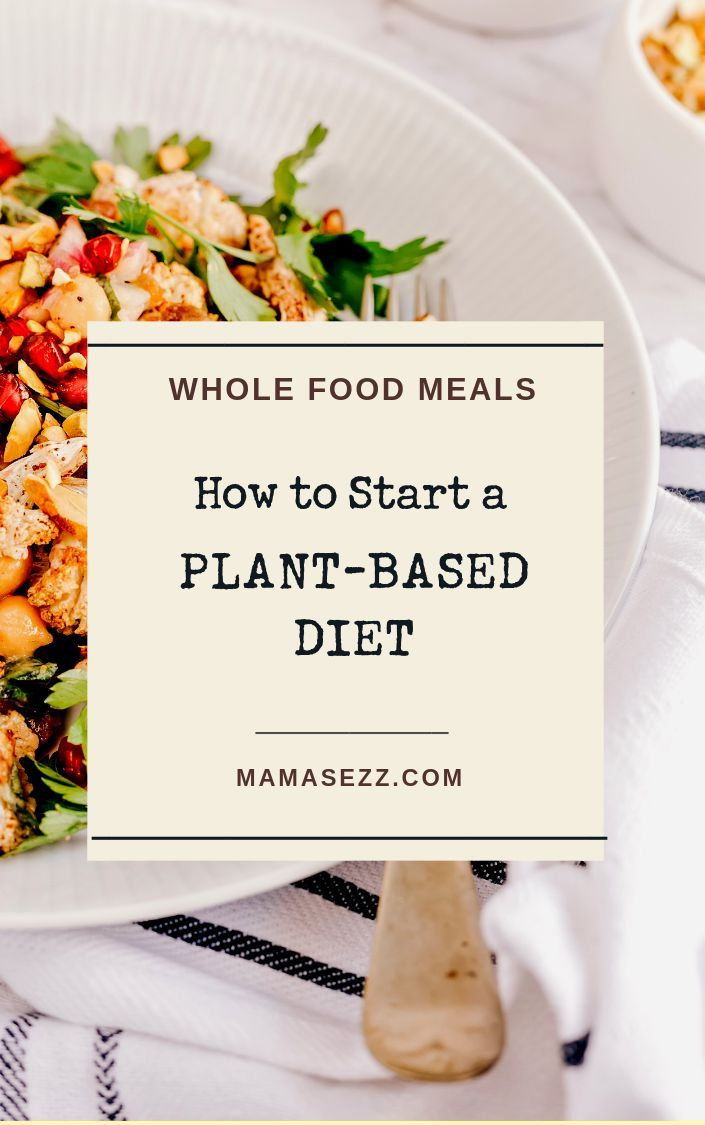 Off on the Right Food: 7 Tips on How to Start a Plant-Based Diet