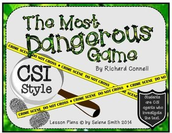The Most Dangerous Game CSI Style! Challenging and Fun!