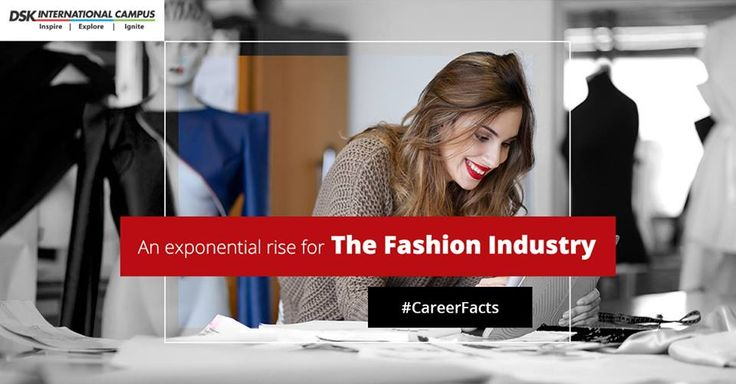 #CareerFacts In India, the fashion industry is just about coming of age. By 2017, the demand for textile, jewellery, fashion stylists & illustrators is expected to rise heavily thanks to a large number of new brands coming up every day. #Fashion #FashionIndustry #FashionIsta #Stylist#DSKIC