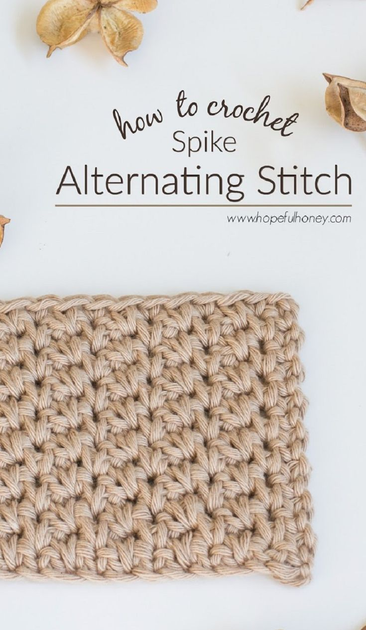 How To: Crochet The Alternating Spike Stitch - Easy Tutorial by Hopeful Honey