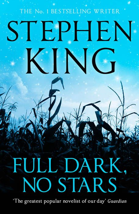 Stephen King's FULL DARK, NO STARS (UK)  http://club-stephenking.fr/1347-bibliographie-full-dark-no-stars