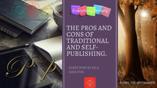 The Pros and Cons of Traditional and Self-Publishing #AtoZChallenge #AuthorToolboxBlogHop | Ronel the Mythmaker