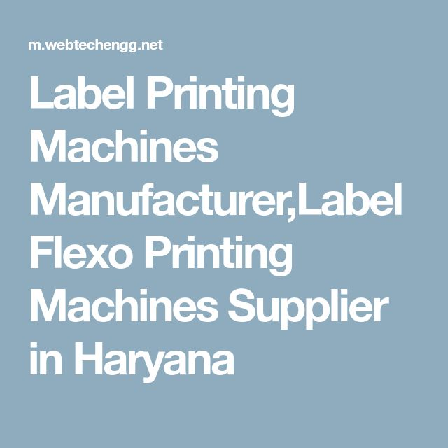 Label Printing Machines Manufacturer,Label Flexo Printing Machines Supplier in Haryana