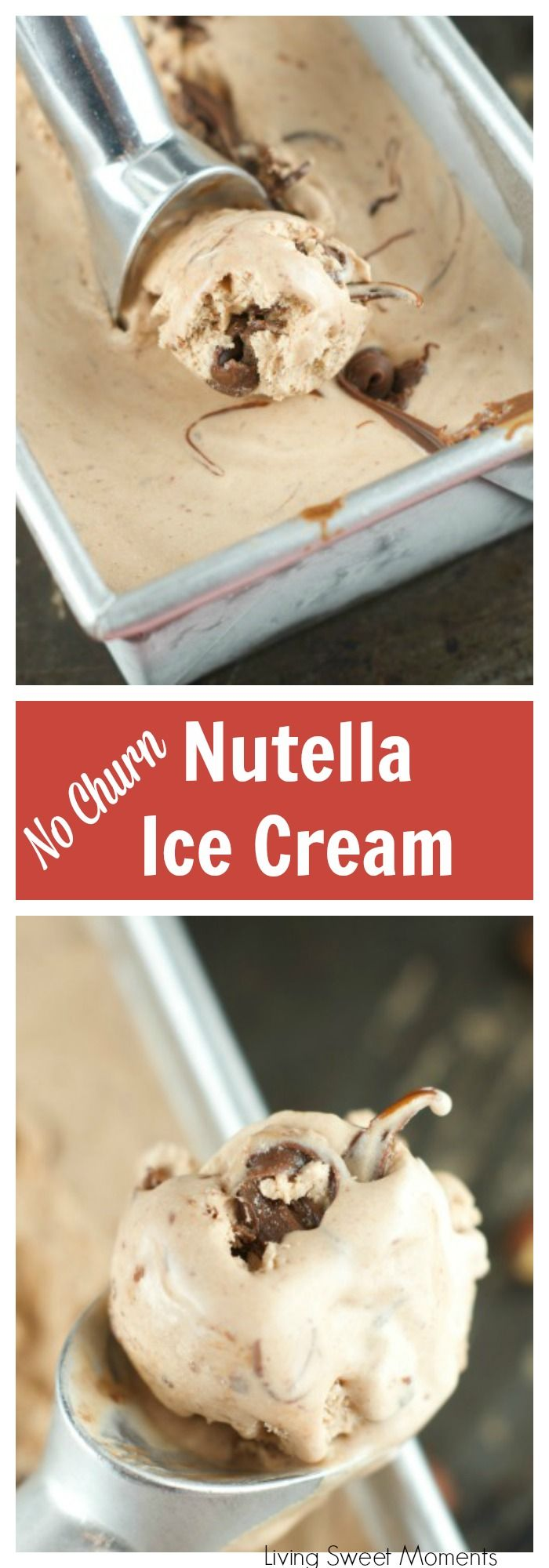 No Churn Nutella Ice Cream - Only 4 simple ingredients are needed to make this delicious ice Cream with swirls of Nutella in every bite. Perfect for summer. More no-churn ice cream recipes at livingsweetmoments.com via @Livingsmoments
