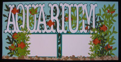 SCRAPPIN' CRICUT: Aquarium: Aquarium Scrapbook, Scrapbook Ideas, Beaches Scrapbook, Beaches Layout, Scrapbook Layout