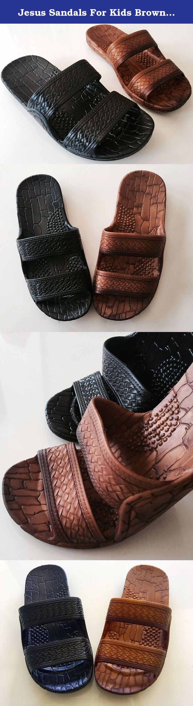 """Jesus Sandals For Kids Brown & Black. Kids finally have the Perfect Jandals for active summer days. these Jandals are Genuine Sandals featuring 2 flexible straps. A Hawaiian textured design. And the bottom has added traction and contoured footbed that keeps his foot secure and comfy all day. Brown Slippers OR Black Flip-flops for beach, pool or river time. SIZE 1 = 7 3/4"""" x 2 3/4"""" SIZE 2 = 7 7/8"""" x 2 7/8"""" SIZE 3 = 8"""" x 3"""" SIZE 4 = 8 1/2"""" x 3 1/8""""."""