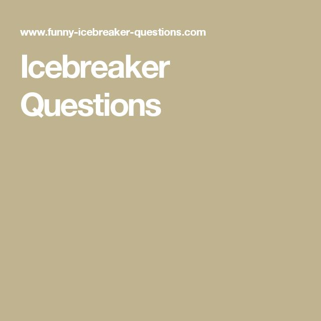 Icebreaker online dating questions