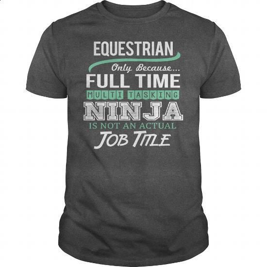 Awesome Tee For Equestrian - #crewneck sweatshirts #cute t shirts. PURCHASE NOW => https://www.sunfrog.com/LifeStyle/Awesome-Tee-For-Equestrian-145519898-Dark-Grey-Guys.html?60505