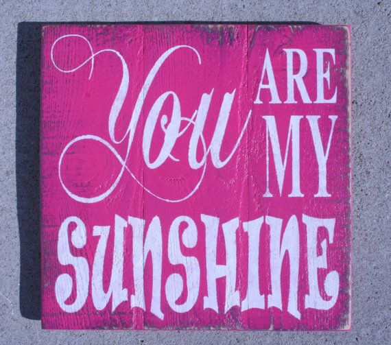 You Are My Sunshine Sign Nursery Decor Pallet Sign Girls Room Wallhanging Pink Handmade Sign Handpainted Sign Rustic Sign Distressed Wood