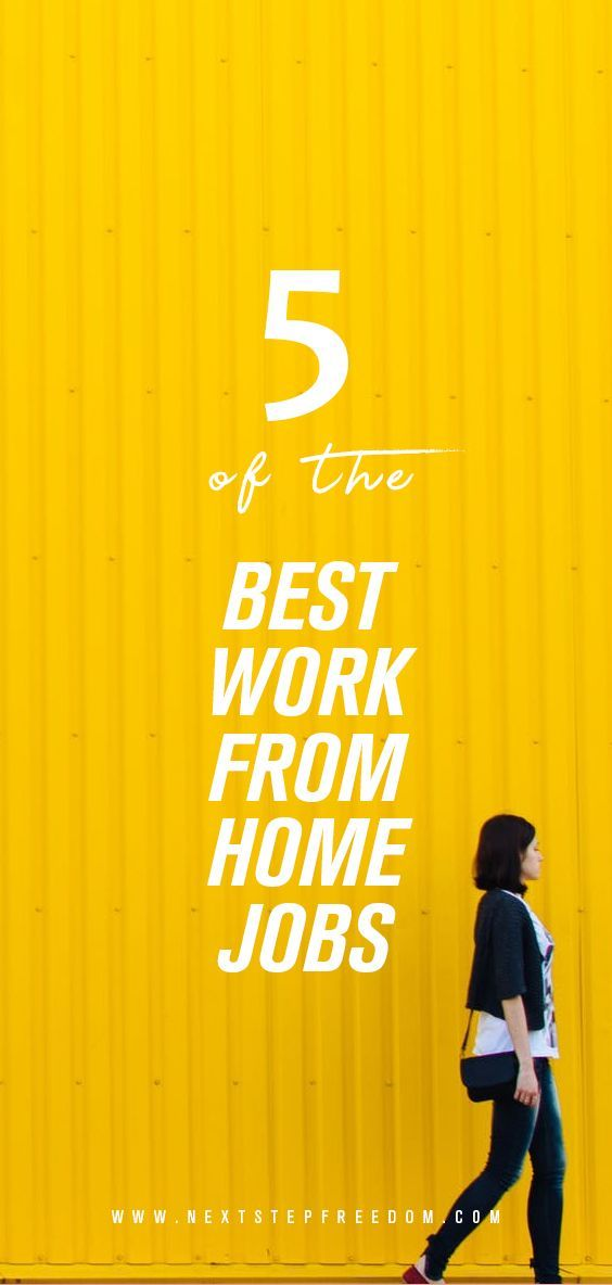 5 Of The Best Work From Home Jobs (online