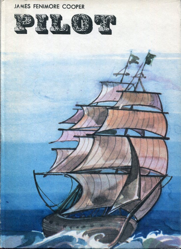 """""""Pilot"""" (The Pilot, a Tale of the Sea) James Fenimore Cooper Translated by Jerzy Bohdan Rychliński Cover by Jerzy Jaworowski Published by Wydawnictwo Iskry 1968"""