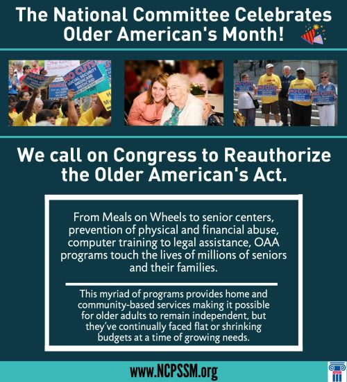 May is Older American's Month! We are calling on Congress to Reauthorize the Older American's Act!