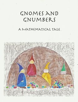 Serendipity: Gnomes and Gnumbers: A Mathematical Tale