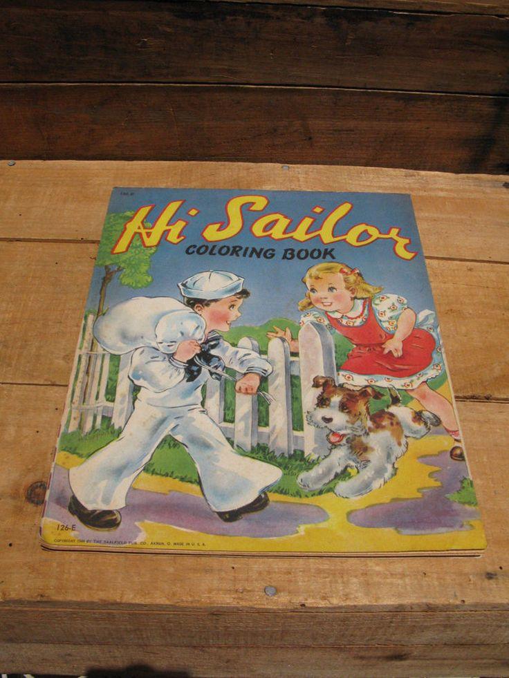 Vintage Saalfield Hi Sailor Childrens Coloring Book WWII 1944