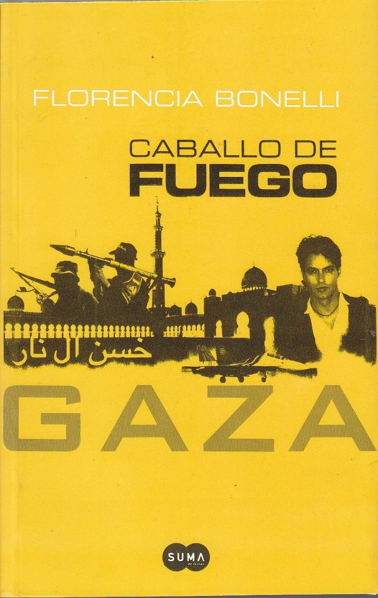Caballo de Fuego.  03 - Gaza.    Florencia Bonelli
