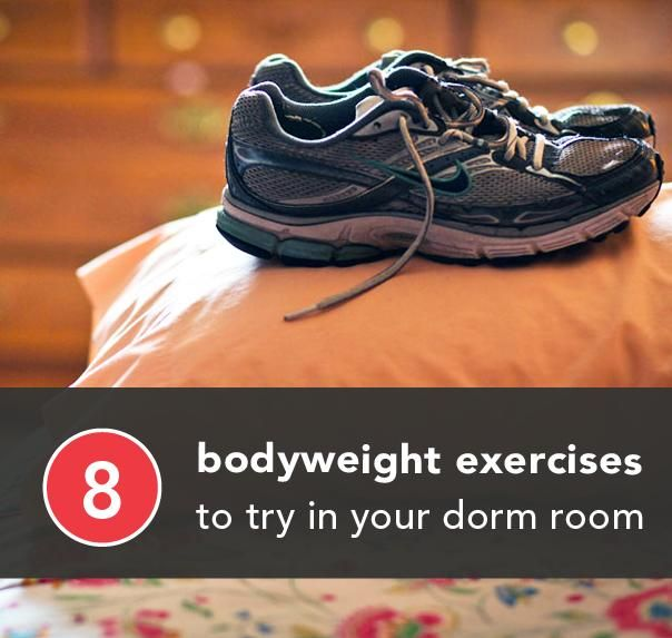 8 Bodyweight Exercises To Do In Your Dorm Room Part 37