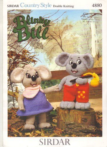 "Sirdar Blinky Bill and Nutsy Toy Knitting Pattern: Blinky Bill height 28cm 11"" Nutsy 30cm 12"" by Sirdar, http://www.amazon.co.uk/dp/B003VVBYFK/ref=cm_sw_r_pi_dp_qHNitb0G79WZC"