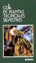 Esta obra recoge varias especies tropicales proporcionando informaciones ùtiles sobre las plantas y su obtención. [Fotografía y resumen de Weboryx.com]
