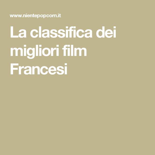 La classifica dei migliori film Francesi