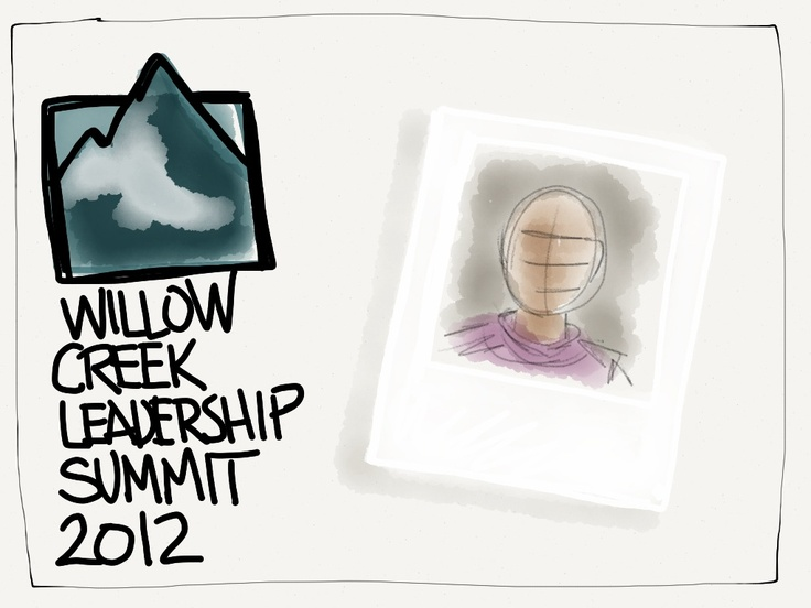 @ 2012 Willow Creek Leadership Summit