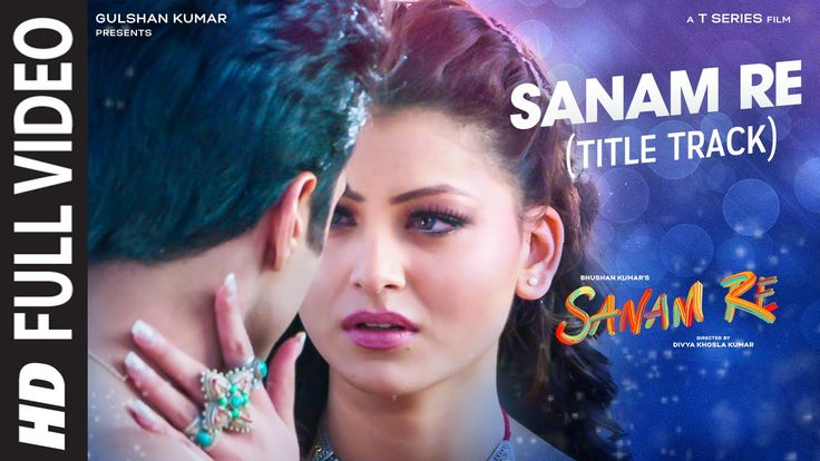 SANAM RE Title  Song FULL VIDEO | Pulkit Samrat, Yami Gautam, Urvashi Ra...
