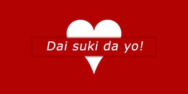 Dai suki da yo!  #suki #japonca #japonya #daisuki