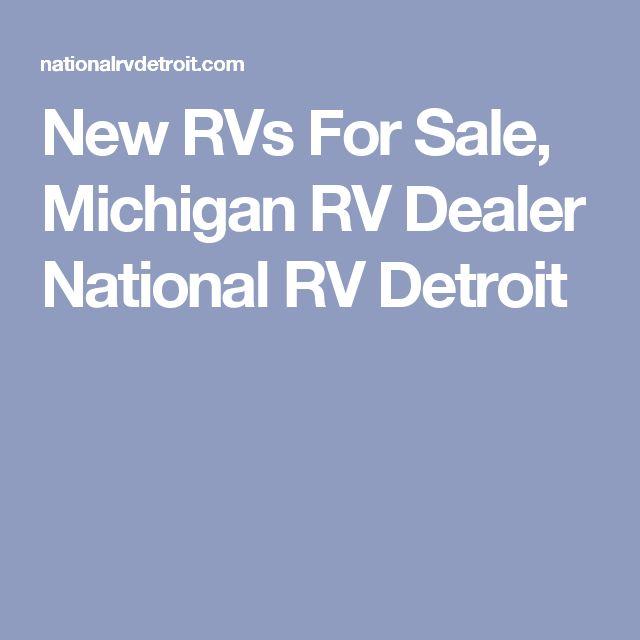 New RVs For Sale, Michigan RV Dealer National RV Detroit