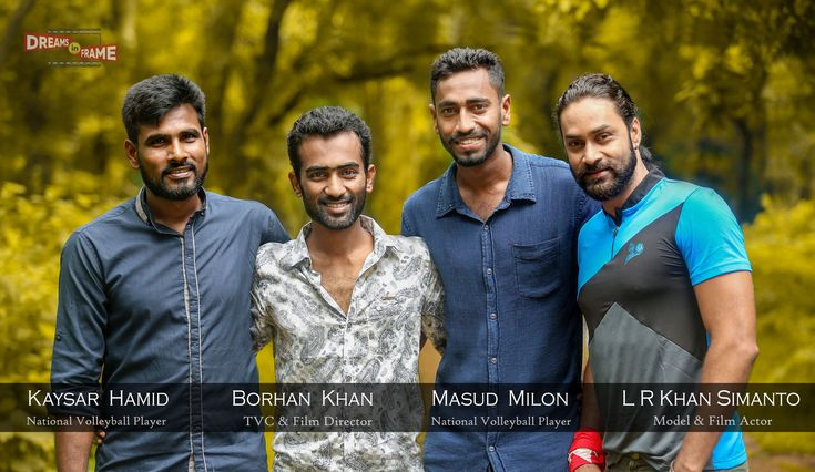 Film director Borhan Khan with his friends who are international Volleyball player