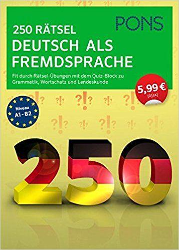 Pons 250Rätsel Německý jako Fremdsprache: Fit díky Rätsel pro cvičení s Trivia board svorkovnice Grammatik, Slovníku A zemi Zákaznický: Amazon.de: Bücher