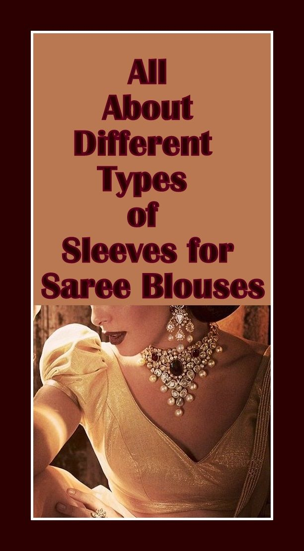 What is That Sleeve Called - Types of Sleeves for Saree Blouses