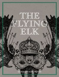 The Flying Elk : gastropub by Björn Frantzén (inbunden)