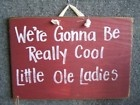 Cool, indeed.Best Friends, Old Lady, Ole Lady, Bestfriends, Funny, Friendship Quotes, Old Signs, True Stories, Friends Quotes