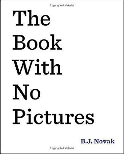 """O Lobo Leitor: Um livro para ler em voz alta e rir à gargalhada: """"The Book With No Pictures"""" de B.J. Novak"""