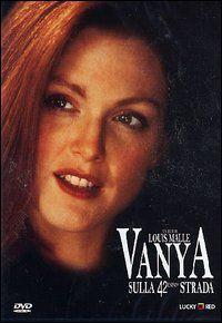 Vanya sulla 42ª strada (1994)