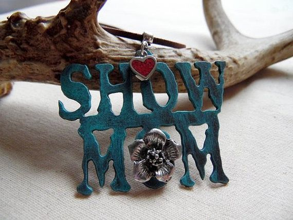Show Mom Necklace. A special gift for that Barrel Racing, Rodeo, Horse Show, 4-H, FFA, or whatever show mom!
