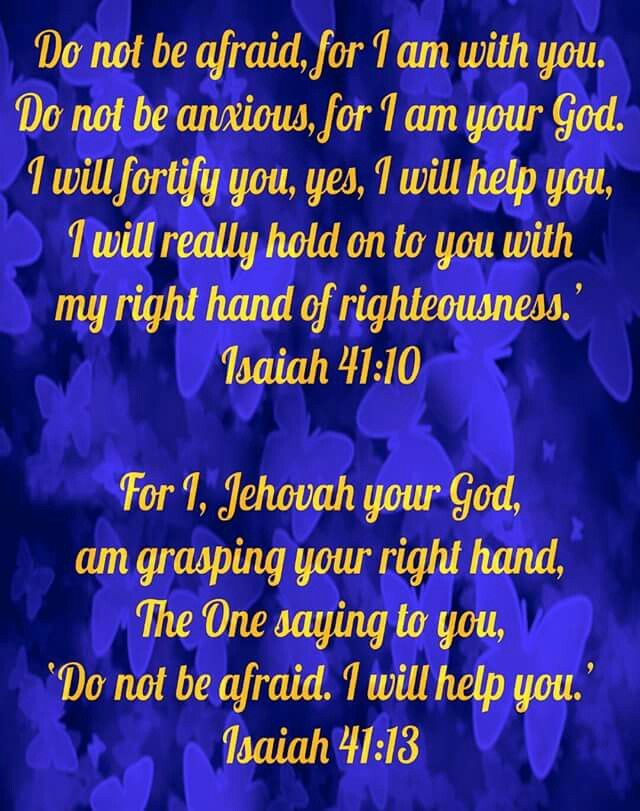 First scripture given to me that got me thru a lot of pain for many years. Thank You Jehovah. Aida