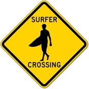 Surfer Road Crossing Sign...