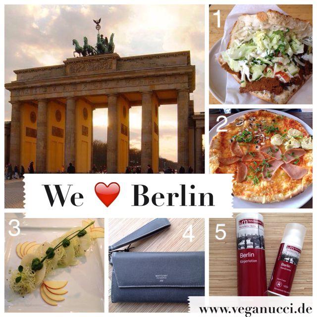 We love Berlin - Vegane Hotspots und Tipps für die Hauptstadt - auf www.veganucci.de