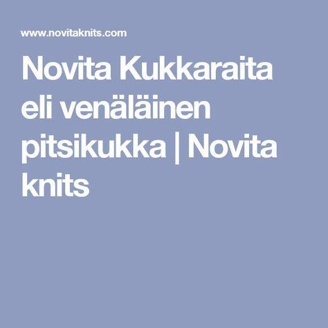 Novita Kukkaraita eli venäläinen pitsikukka   Novita knits