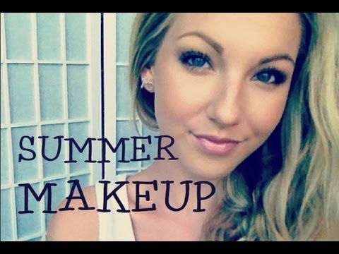 ▶ Summer Makeup Tutorial ♡ Talk-thru - YouTube