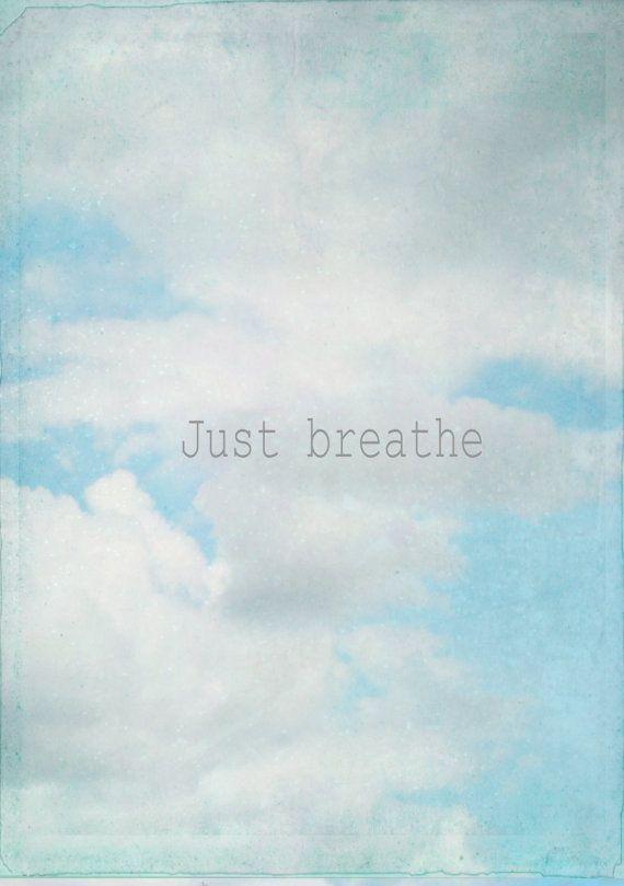breathe  Photo Motivational Nature Photography by susannajarian