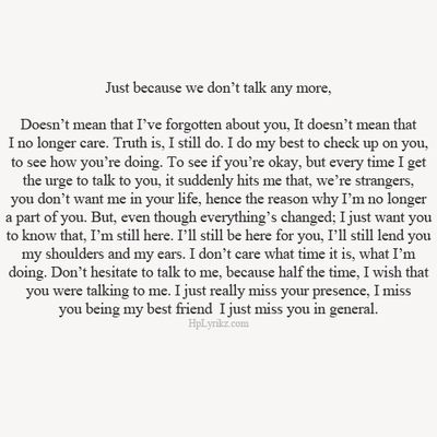 This is also very true xx i do still care even if you dont xx i do still want to talk even if you dont want to talk to me xx i do still think about you but thats just coz your the best person ever and even if you hurt me thrs never gunna change xx ur still my best friend xx quotes xx