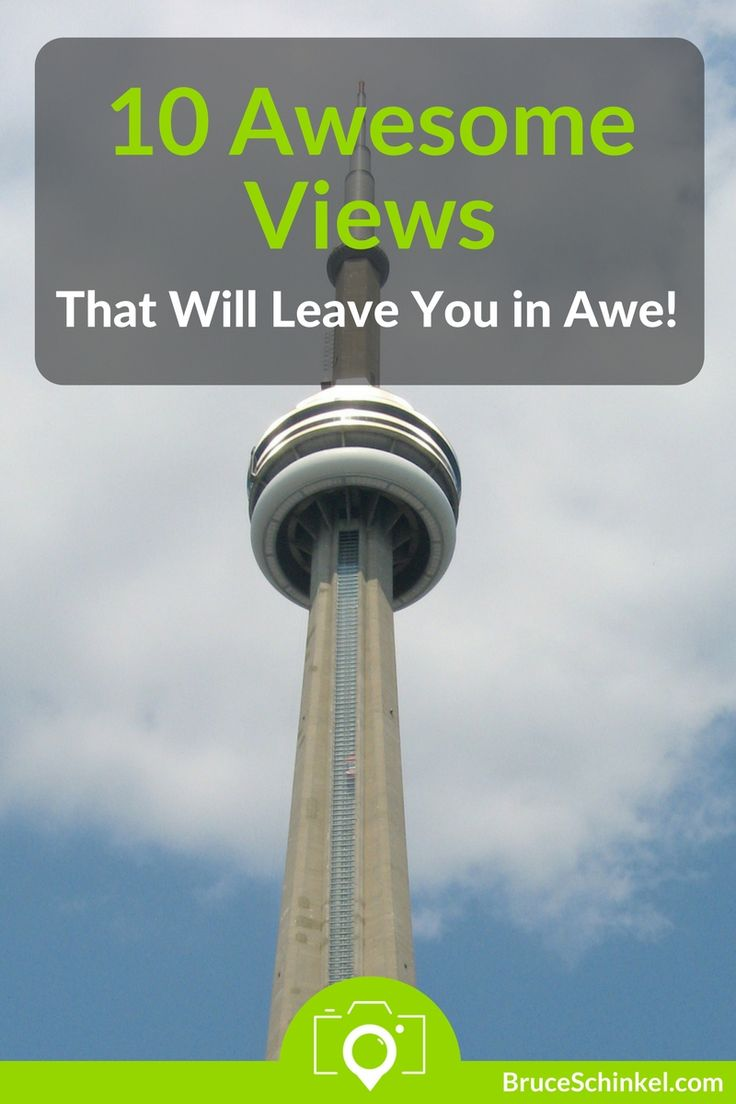 You know those moments that you feel like you're on top of the world?  Where the views are so amazing that you could stay there forever?   The more I travel, the more I'm blessed to come across these types of places, such as the CN Tower in Toronto!  Check out this blog post to see if your favourite made my list of 10 Awesome Views That Will Leave You In Awe (and let me know where to go next!) | best views in the world | scenic spot |