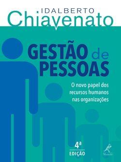 Gestão de pessoas: O novo papel dos recursos humanos nas organizações - 4ª edição