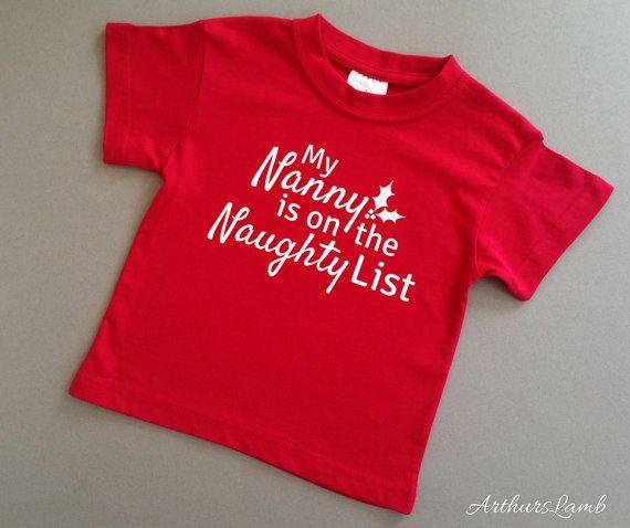 Nanny Naughty List Christmas T Shirt,Nanny Gift,Grandparent Gift,Grandma,Grandmother Gifts,Christmas Gift Ideas,Christmas Shirt,Nana Gift